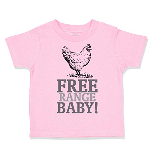 Custom Toddler T-Shirt Free Range Baby! Chicken Farm Cotton Boy & Girl Clothes Funny Graphic Tee Soft Pink Design Only 3T