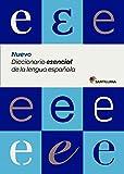 NUEVO DICCIONARIO ESENCIAL DE LA LENGUA ESPAÑOLA (ESO Y BACHILLERATO) SANTILLANA (Dictionaries) - 9788429487565
