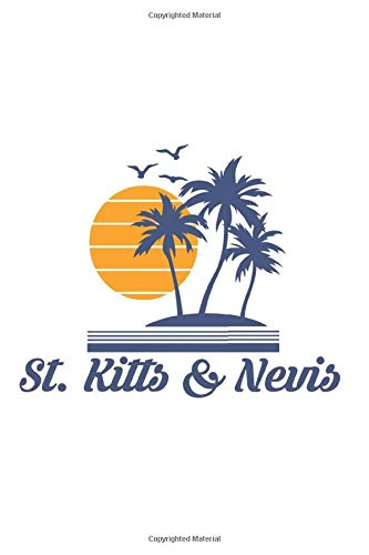 St. Kitts and Nevis: Caribbean Beach Notebook Journal Lined Wide Ruled Paper Stylish Diary Vacation Travel Planner 6x9 Inches 120 Pages Gift