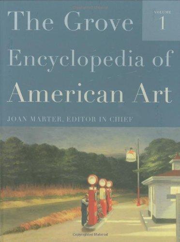The Grove Encyclopedia of American Art: Five-volume set by Joan Marter (2011-02-10)