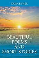Beautiful Poems and Short Stories