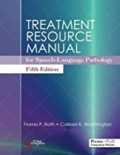 Treatment Resource Manual for Speech-Language Pathology, Fifth Edition
