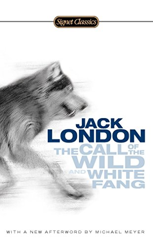 The Call of the Wild and White Fang (Signet Cla... 0451531590 Book Cover