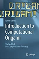 Introduction to Computational Origami: The World of New Computational Geometry