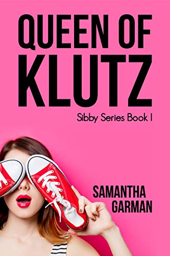 Queen Of Klutz by Samantha Garman ebook deal