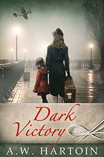 Dark Victory: A gripping WW2 novel (A Stella Bled Thriller Book 4) (English Edition)