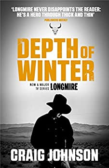 Depth of Winter: A breath-taking episode in the best-selling, award-winning series - now a hit Netflix show! (A Walt Longmire Mystery Book 14) by [Craig Johnson]