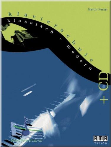 Klavierschule klassisch - modern für Kinder ab 6 Jahren + CD - Klaviernoten [Musiknoten]