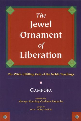 The Jewel Ornament of Liberation: The Wish-fulfilling Gem of the Noble Teachings by Gampopa, Je (September 7, 1998) Paperback
