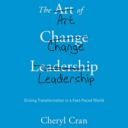 The Art of Change Leadership cover art