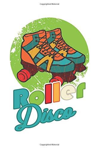 Roller Disco: Rollschuhe Geschenk Für Skater Girl Dina5 Gepunktet Notizbuch Tagebuch Planer Notizblock Kladde Journal Strazze