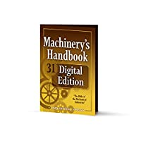 Machinery's Handbook Digital Edition: An Easy-access Value-added Package