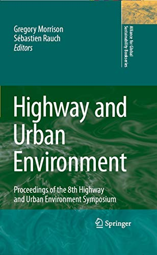 Highway and Urban Environment: Proceedings of the 8th Highway and Urban Environment Symposium (Allia