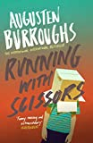 Running With Scissors: Now a Major Motion Picture (English Edition)