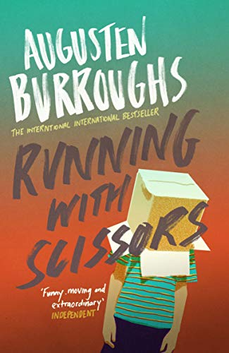 Running With Scissors: Now a Major Motion Picture (English Edition)の詳細を見る