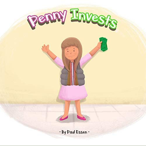 Penny Invests (Money Smart Kids, Band 1)