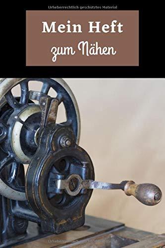 Mein Heft zum Nähen: Nähprojekt-Notizbuch | Nähtagebuch | Overlock-Nähen | Stoffnähen