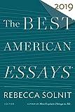 The Best American Essays 2019 (Best American Series (R))