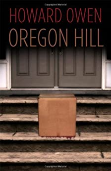 Oregon Hill (Willie Black Mystery Book 1) by [Howard Owen]