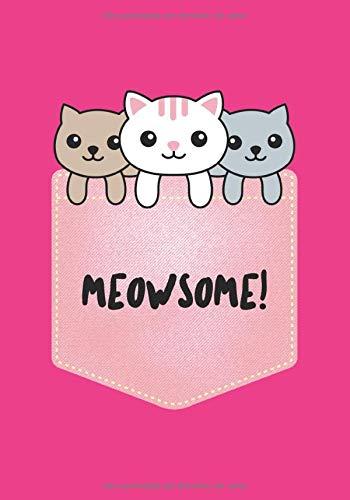 MEOWSOME: Cuaderno rayado en blanco, para los amantes de los gatos | Funda blanda | regalo perfecto para dueños de gatos | amigos | familia | niño | perfecto para escribir