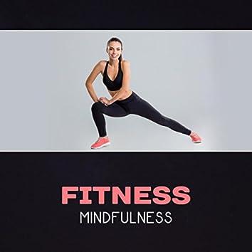 Fitness Mindfulness – Yoga Workout, Pilates New Age, Fitness Exercises, Healing Energy, Chakra Balancing, Meditation Serenity