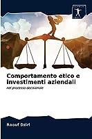 Comportamento etico e investimenti aziendali