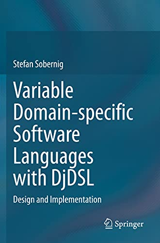 Variable Domain-Specific Software Languages with Djdsl: Design and Implementation