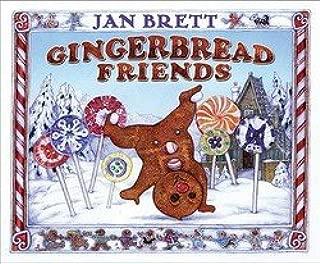 Jan Brett: Gingerbread Friends (Hardcover); 2008 Edition