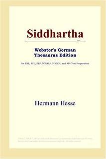 Siddhartha (Webster's German Thesaurus Edition)