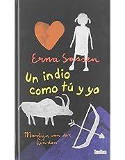 UN INDIO COMO TÚ Y YO (Takatuka novelas)
