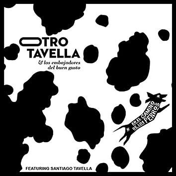 En el Camino de los Perros (feat. Santiago Tavella)