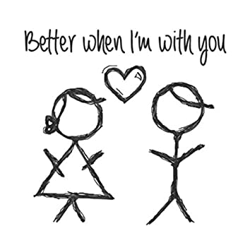 Better When I'm with You (feat. Bri Stauss)