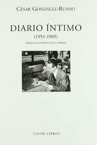 Diario íntimo (1951-1965) (Letras madrileñas Contemporáneas)