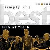 Songtexte von Men at Work - Simply the Best