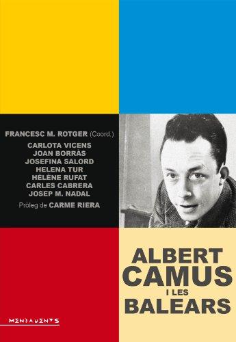 Albert Camus i les Balears : Flors dins la mar (Menjavents, Band 116)