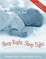 Sleep Right, Sleep Tight by Tweddle Child Family Health Service(2006-09-01)