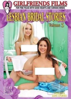 Lesbian Bridal Stories Volume 5 Dvd Girlfriends Films