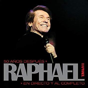 50 Años Después, Raphael En Directo Y Al Completo (Remastered)