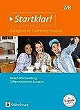 Startklar! 7./8. Schuljahr - Alltagskultur, Ernährung, Soziales - Baden-Württemberg - Schülerbuch