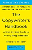 The Copywriter's Handbook - A Step-by-step Guide to Writing Copy That Sells