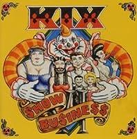 SHOW BUSINESS by KIX (1995-03-17)