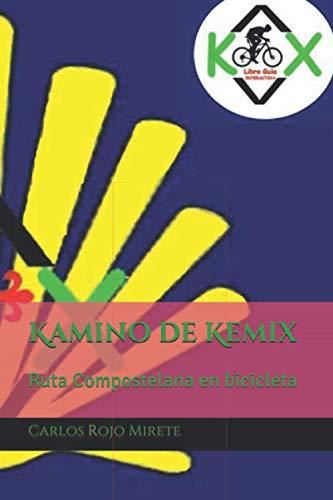 Kamino de Kemix: Ruta Compostelana en bicicleta MTB