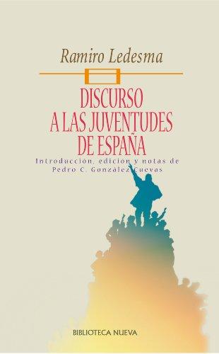 DISCURSO A LAS JUVENTUDES DE ESPAÑA (Pensamiento político nº 53) eBook: Ramos, Ramiro Ledesma: Amazon.es: Tienda Kindle