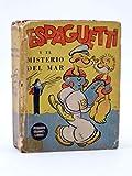 PEQUEÑOS GRANDES LIBROS 1121. Popeye. Espaguetti Y El Misterio Del Mar. Abril
