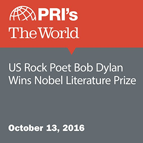US Rock Poet Bob Dylan Wins Nobel Literature Prize cover art