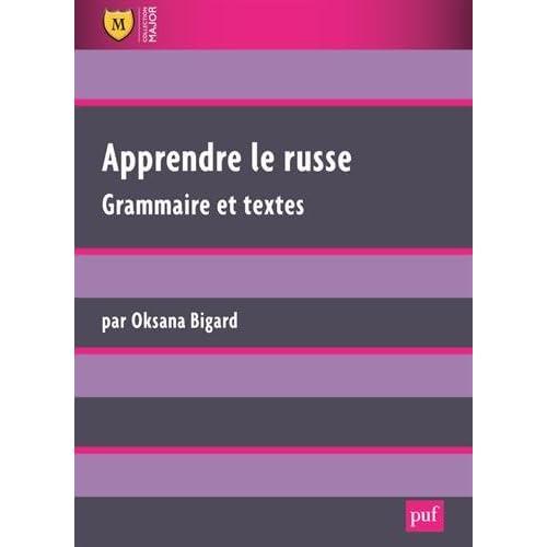 Apprendre le russe : Grammaire et textes
