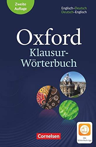 Oxford Klausur-Wörterbuch - Ausgabe 2018 - B1-C1: Wörterbuch Englisch-Deutsch/Deutsch-Englisch - Mit Aktivierungscode für 2 Jahre Wörterbuch-App