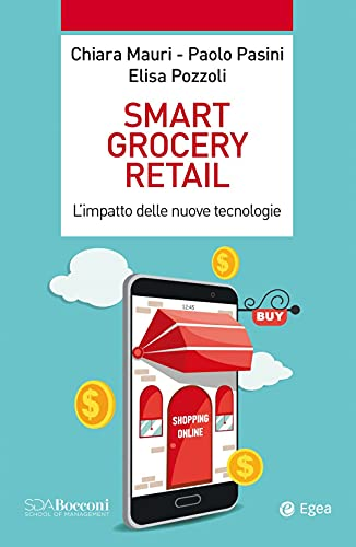 Smart grocery retail. L'impatto delle nuove tecnologie