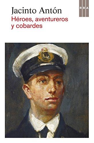Héroes, aventureros y cobardes (OTROS FICCIÓN)