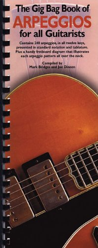 The Gig Bag Book of Arpeggios for All Guitarists (Gig Bag Books)